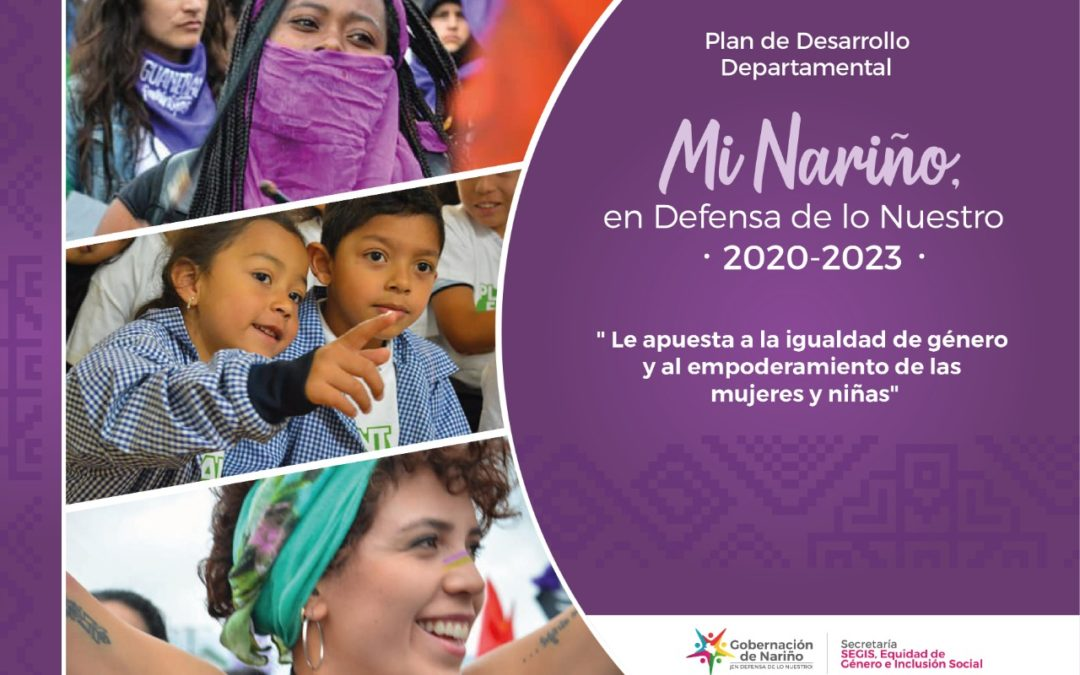 El Plan de Desarrollo Mi Nariño le apuesta a la igualdad de género y el empoderamiento de las mujeres y niñas