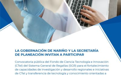 Gobernación de Nariño dispone 15.000 millones de pesos para apalancar proyectos de Ciencia, Tecnología e Innovación