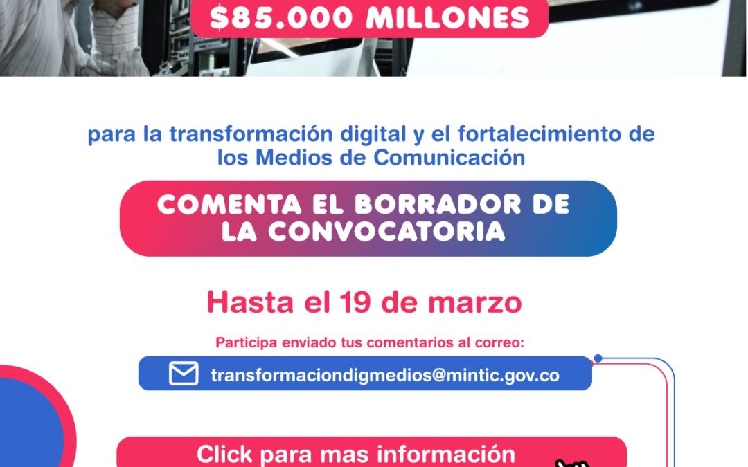 Para comentarios, Ministerio TIC publicó borrador de convocatoria por $85.000 millones para la transformación digital y el fortalecimiento de los medios de comunicación