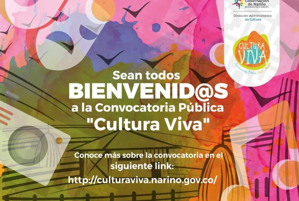 Abierta convocatoria para artistas, creadores y gestores culturales 'Cultura Viva 2021'