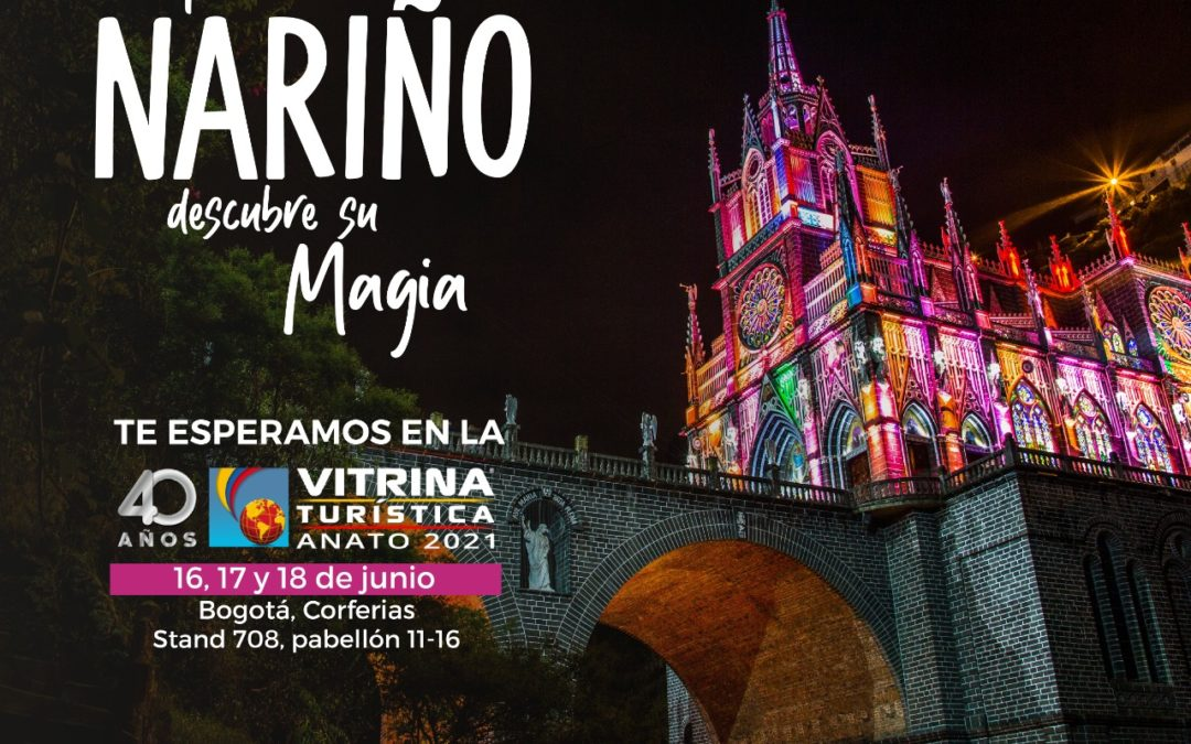 Nariño participa en la Vitrina Turística ANATO 2021