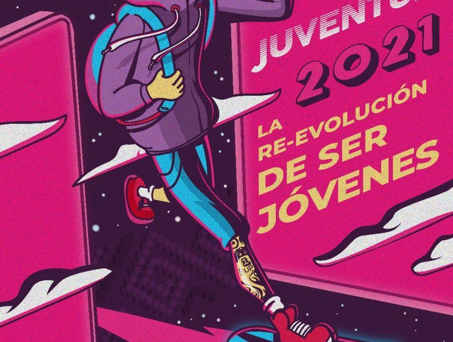 Entre el 30 de agosto y 3 de septiembre conmemoramos la Semana de la Juventud 2021 'La Re – Evolución de ser jóvenes'